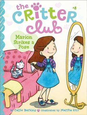 Image for Marion Strikes a Pose (8) (The Critter Club)