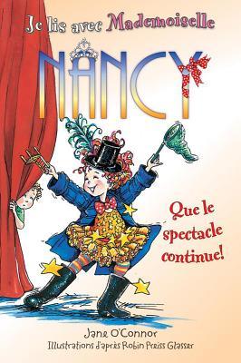 Image for Que Le Spectacle Continue  (Fancy Nancy)
