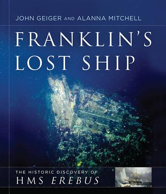 Image for Franklin's Lost Ship: The Historic Discovery of HMS Erebus