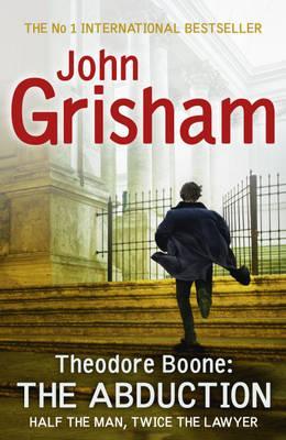 Abduction (Theodore Boone), John Grisham