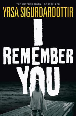 I Remember You, Sigurdardottir, Yrsa