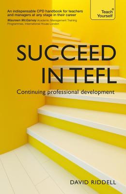 Image for Succeed in TEFL  - Continuing Professional Development  Teaching English as a Foreign Language with Teach Yourself