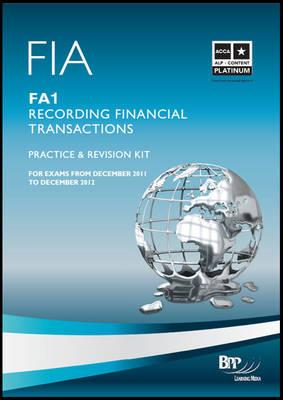 Fia - Recording Financial Transactions Fa1: Revision Kit, by BPP Learning Media Ltd (Author)