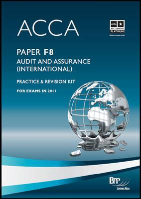 Acca - F8 Audit and Assurance (International): Revision Kit, BPP Learning Media Ltd (Author)