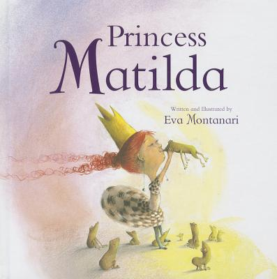 Image for Princess Matilda (Meadowside Picture Books)