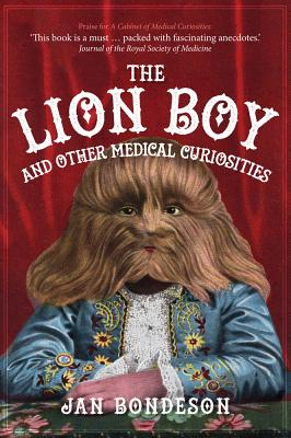 Image for The Lion Boy and Other Medical Curiosities