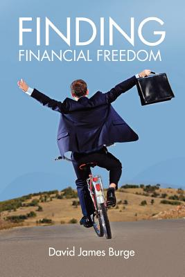 Finding Financial Freedom, Burge, David James