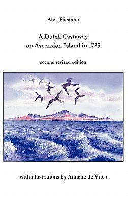 A Dutch Castaway on Ascension Island in 1725, Ritsema, Alex