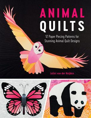 Image for Animal Quilts: 12 Paper Piecing Patterns for Stunning Animal Quilt Designs