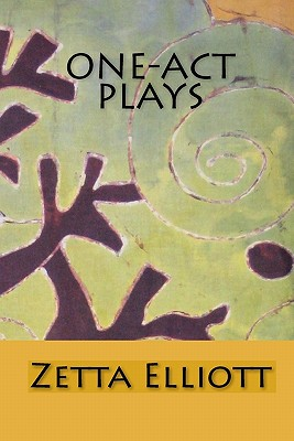 One-Act Plays, Elliott, Zetta