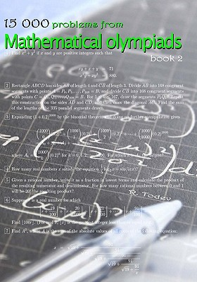 15 000 problems from Mathematical Olympiads: book 2, Todev, R.