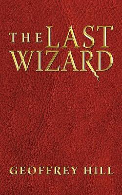The Last Wizard, Hill, Geoffrey