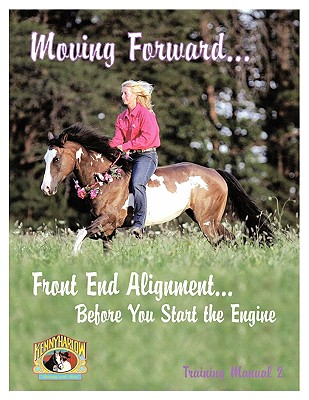 Moving Forward...Front End Alignment...Before You Start the Engine, Harlow, Kenny
