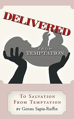Image for Delivered from Temptation: From Temptation to Salvation