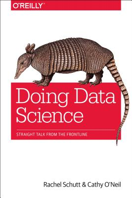 Image for Doing Data Science: Straight Talk from the Frontline
