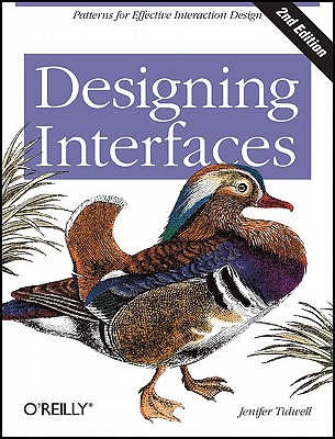 Designing Interfaces: Patterns for Effective Interaction Design, Tidwell, Jenifer