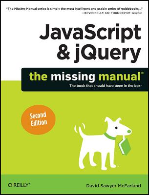 Image for JavaScript & jQuery: The Missing Manual