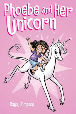 Image for PHOEBE AND HER UNICORN (NO 1)