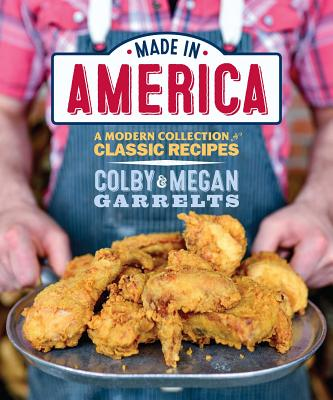 Image for Made in America: A Modern Collection of Classic Recipes