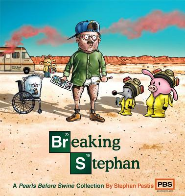 Image for Breaking Stephan: A Pearls Before Swine Collection