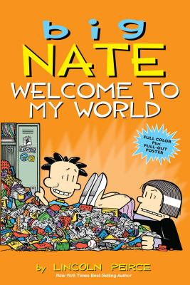 Image for Big Nate: Welcome to My World (Volume 13)