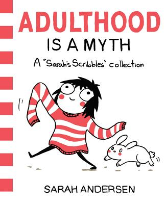 Image for Adulthood is a Myth: A Sarah's Scribbles Collection