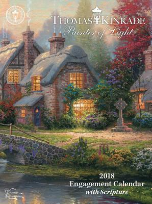 Image for Thomas Kinkade Painter of Light with Scripture 2018 Engagement Calendar