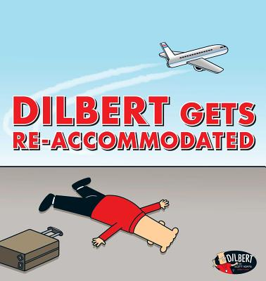 Image for Dilbert Gets Re-accommodated (Volume 45)