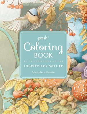 Image for Posh Adult Coloring Book: Inspired by Nature (Posh Coloring Books)