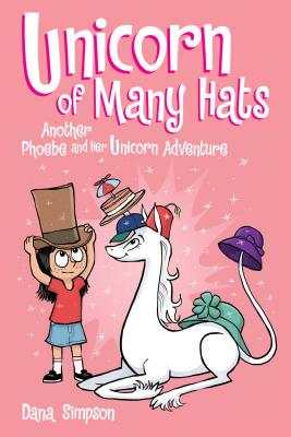 Image for Unicorn of Many Hats  (Phoebe and Her Unicorn Series Book 7)