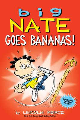 Image for Big Nate Goes Bananas