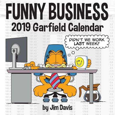Garfield 2019 Wall Calendar: Funny Business, Davis, Jim