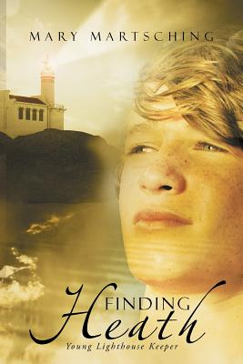 Image for Finding Heath: Young Lighthouse Keeper