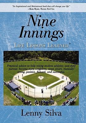 Nine Innings: Life Lessons Learned, Silva, Lenny