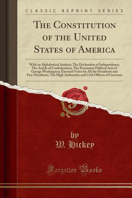 Image for The Constitution of the United States of America, With an Alphabetical Analysis (Classic Reprint)