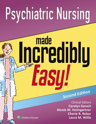 Image for Psychiatric Nursing Made Incredibly Easy! (Incredibly Easy! Series®)