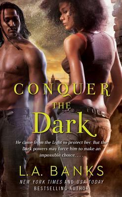 Conquer the Dark, L. A. Banks