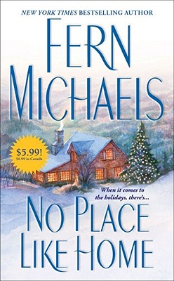 No Place Like Home (Cisco Family), Fern Michaels