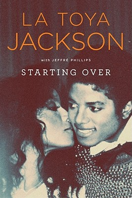 Starting Over, La Toya Jackson, Jeffré Phillips