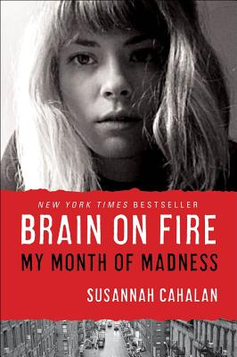 Image for Brain on Fire: My Month of Madness