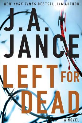 Left for Dead: A Novel (Ali Reynolds Series), Jance, J.A.