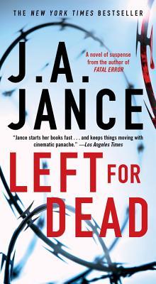 Left for Dead: A Novel, J.A. Jance