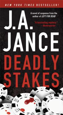 Deadly Stakes: A Novel, J.A. Jance