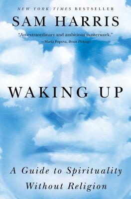 Image for Waking Up: A Guide to Spirituality Without Religion