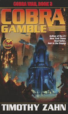 Cobra Gamble: Cobra War, Book III, Zahn, Timothy