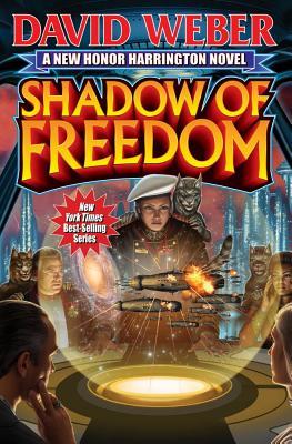 Shadow of Freedom (Honor Harrington Series), David Weber