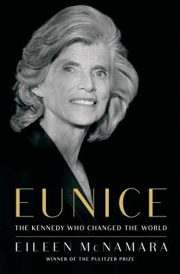 Image for Eunice  The Kennedy Who Changed the World