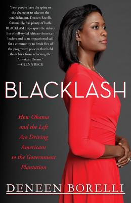 Image for Blacklash: How Obama and the Left Are Driving Americans to the Government Plantation