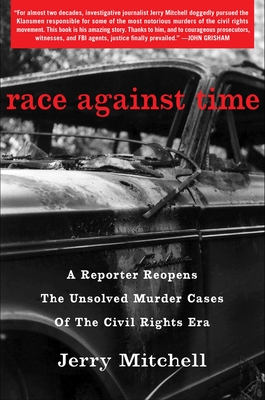 Image for RACE AGAINST TIME: A REPORTER REOPENS THE UNSOLVED MURDER CASES OF THE CIVIL RIGHTS ERA