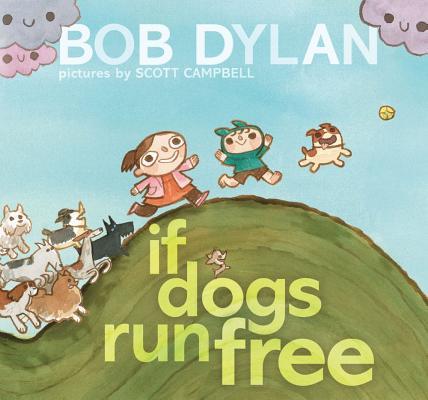 "If Dogs Run Free, ""Dylan, Bob"""